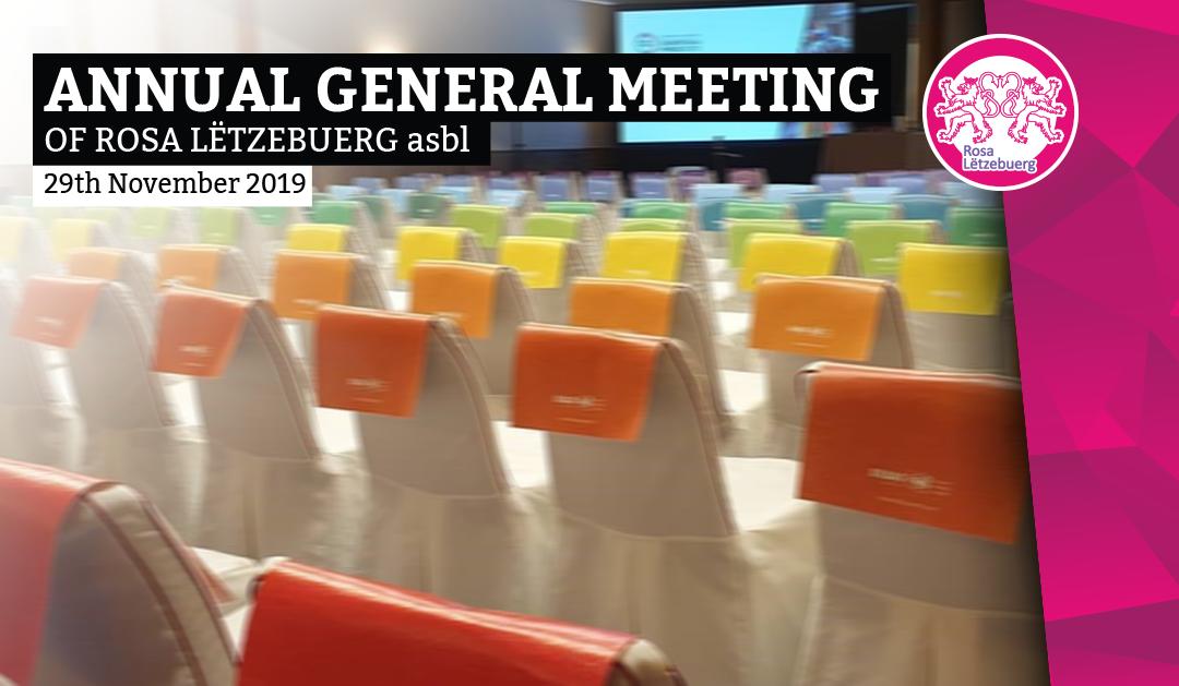[:en]Annual General Meeting 2019 of Rosa Lëtzebuerg[:de]Generalversammlung 2019 von Rosa Lëtzebuerg[:fr]AGO 2019 de Rosa Lëtzebuerg asbl[:lu]Annual General Meeting 2019 of Rosa Lëtzebuerg[:]