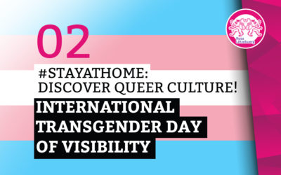 #StayAtHome 02: International Transgender Day of Visibility