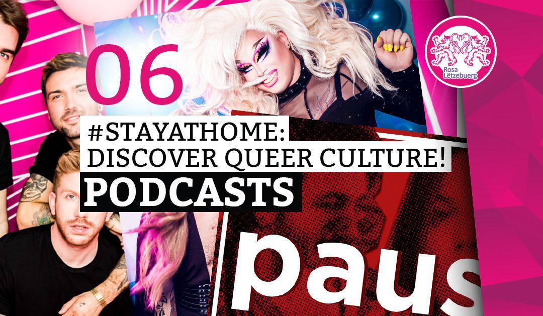 #StayAtHome 06: Podcasts