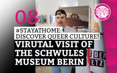 """#StayAtHome 08: Virtual visit of the """"Schwules Museum Berlin*"""""""