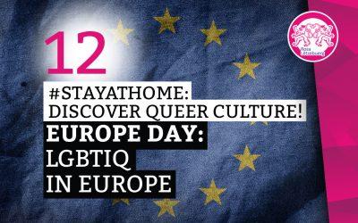#StayAtHome 12: Europe Day: LGBTIQ in Europa
